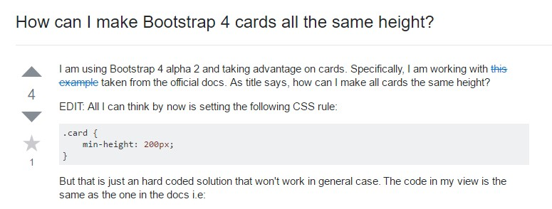 Insights on  precisely how can we form Bootstrap 4 cards just the  exact same tallness?